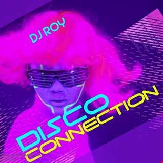 2019 Dj Roy Disco Connection
