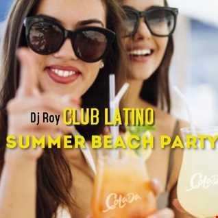 2021 Dj Roy Club Latino   Summer Beach Party
