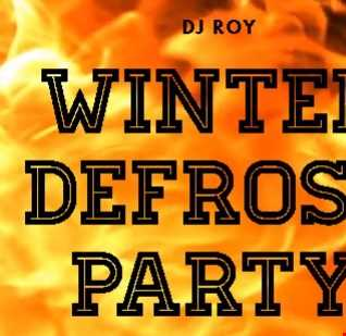 2019 Dj Roy Winter Defrost Party