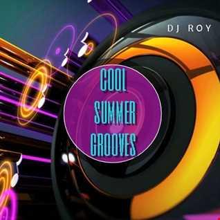 2020 Dj Roy Cool Summer Grooves