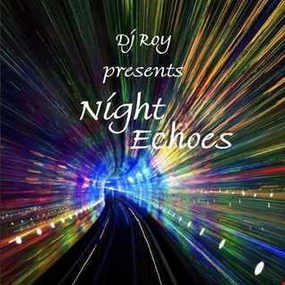 2017 Dj Roy Night Echoes