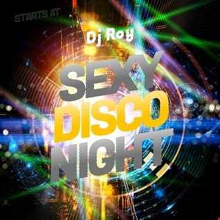 2020 Dj Roy Sexy Disco Night