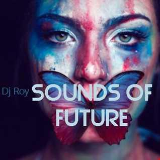 2020 Dj Roy Sounds of Future