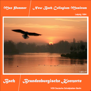 JSB • Brandenburgische Konzerte 1984 • Max Pommer
