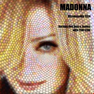Madonna • UItraNanoMix 2014