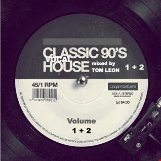 CLASSIC 90s Vocal House • The Vinyl Versions • Volume 1 + 2 [compressed]