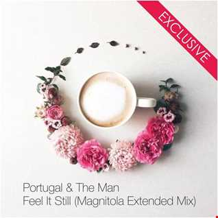 Portugal & The Man - Feel It Still (Magnitola Extended Mix)