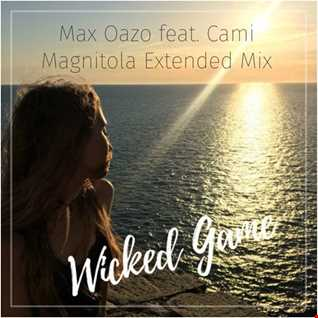 Max Oazo feat. Cami - Wicked Game (Magnitola Extended Mix)