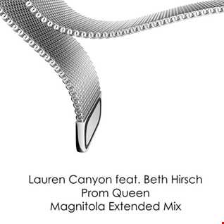 Lauren Canyon feat. Beth Hirsch - Prom Queen (Magnitola Extended Mix)