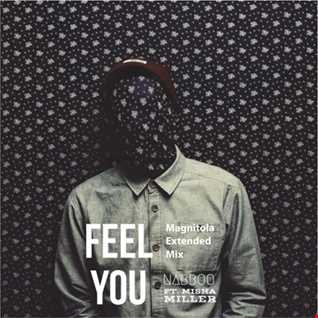 naBBoo & Misha Miller - Feel You (Magnitola Extended Mix)