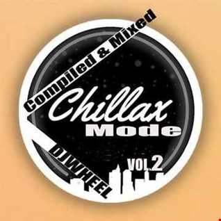 ChillaX Mode vol2