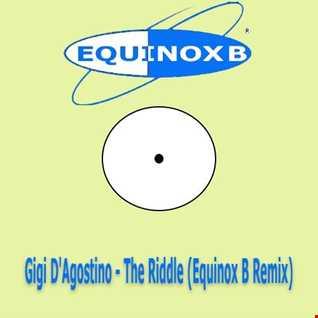 Gigi D' Agostino - The Riddle (Equinox B Remix 2016)
