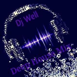 Dj Well - Deep house mix