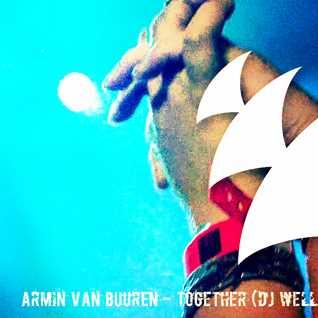 Armin van Buuren -  Together (Dj Well Retouch)