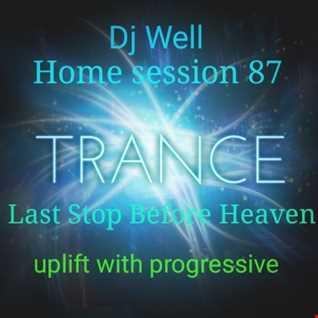 Dj Well - Home session 87 (ulliftbwith progressive)
