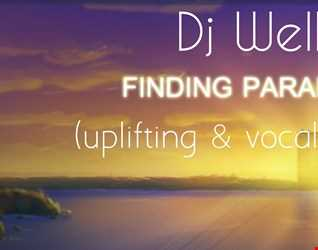 Dj Well - Finding Paradise (uplifting & vocal trance)