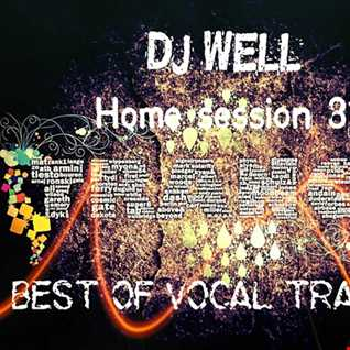 Dj Well - Home session 81 (best of vocal trance)