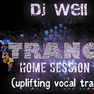 Dj Well - Home session 79 (uplifting vocal trance)