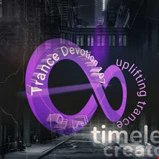 Dj Well Trance Devotion 107 - Timeless Creator (uplifting trance)
