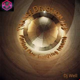 Dj Well   Trance Devotion 108   Perfect Flow (uplifting trance)