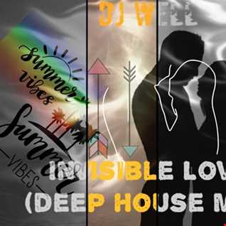 Dj Well   Invisible Love (deep house mix)