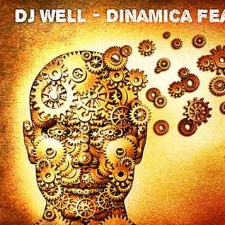 Dj Well -  Dinamica feat. Yigit Denizci