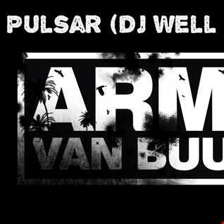 Armin van Buuren -  Pulsar (Dj Well Retouch)