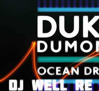 Duke Dumont  -  Ocean Drive (Dj Well Re edit)