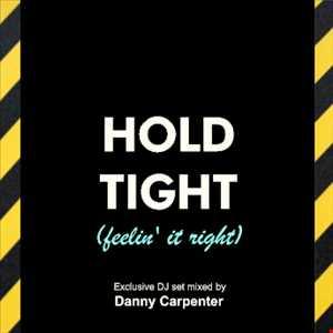 HOLD TIGHT (feelin' it right)