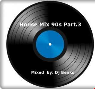 House Mix 90s Part.3