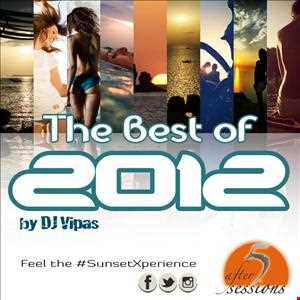 After 5 Sessions in Ibiza mixed by DJ Vipas - THE BEST OF 2012