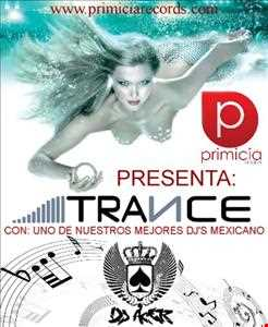 Trance High Energy    Primicia Mix Set By Dj Acer