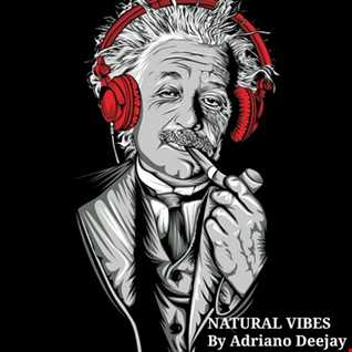 NATURAL VIBES by Adriano Deejay (DeepHouseSet October 2019)