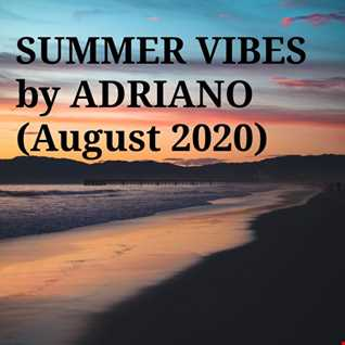SUMMER VIBES by ADRIANO (August 2020)