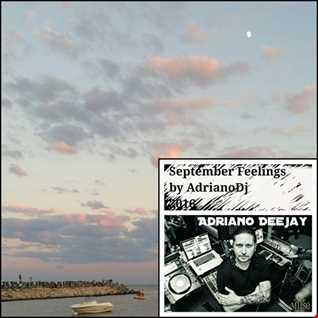 September Feelings By AdrianoDj 2016