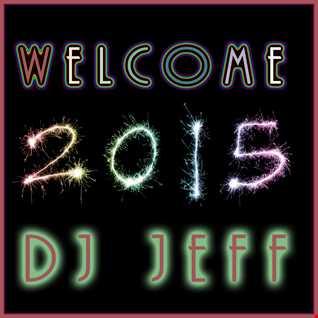 DJ Jeff   Welcome 2015