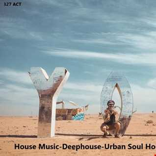 327 - ACT - House Music - Groovy house - Deephouse - Cool Session - 02.05.20