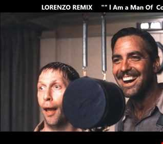 """Remix Lorenzo  -  O Brother   """""""""""" l Am a Man of Constant Sorrow """""""""""""""