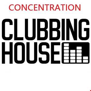 345 - HOUSE MUSIC CLUB  -  CONCENTRATION