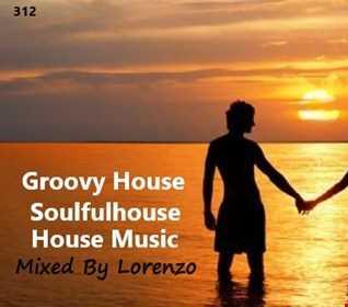 312 - Groovy House - soulfulhouse  - House Music