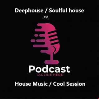 330 - ACT - Deephouse - soulful House - House Music - Cool Session