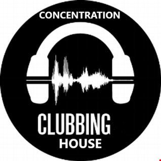 346 - HOUSE MUSIC  CLUB  - CONCENTRATION