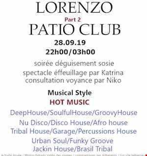 291 - PATIO CLUB - Latino House - Tribal House -House Music - Groovy House  - Soirée FOR ADULT   28.09.19