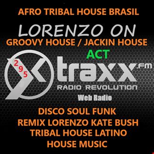 295 -Afro House Brasil -Tribal House Latino - Groovy House - Jackin House  - Disco Soul Funk - House Music - 11.10.19