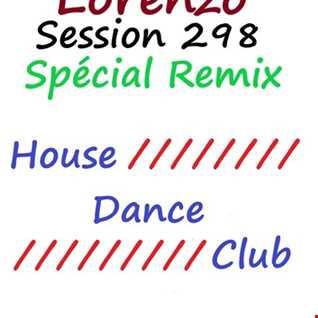 298  - Lorenzo - Spécial Remix House Dance Club