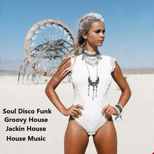 322 - Groovy House - Soul Disco Funk - Jackin House - House Music - 12.04.20