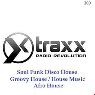 300 - Soul Funk Disco House - DeepHouse - Groovy House - House Music - Afro House -
