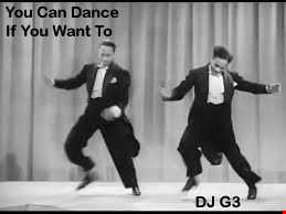DJ G3 - You Can Dance If You Want To (December 2019)