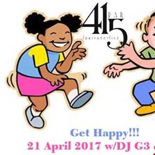 DJ G3 & LJ - Get Happy (Live at 415 20170421)