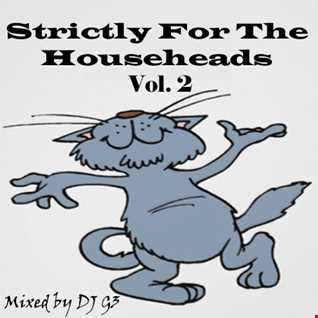 DJ G3 - Strictly For The Househeads Vol. 2 (December 2016)